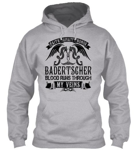 Badertscher   My Veins Name Shirts Sport Grey T-Shirt Front