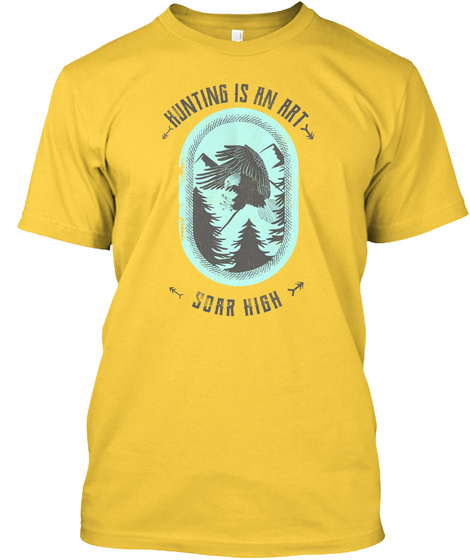 Hunting Is An Art, Soar High, Eagle Yellow T-Shirt Front