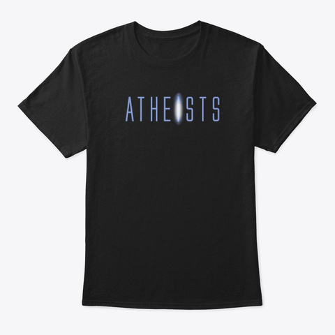 Atheists Black T-Shirt Front