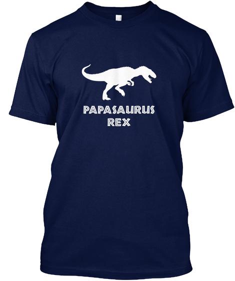 Papasaurus Rex Navy T-Shirt Front