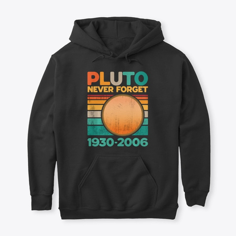 Awesome Vintage Pluto Never Forget Black T-Shirt Front