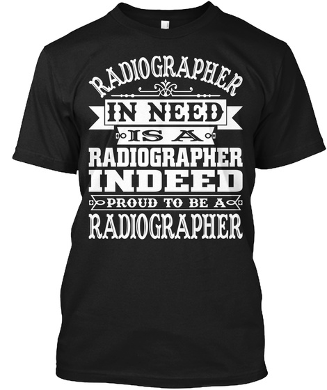 Radiographer Shirt For Men And Women Black T-Shirt Front