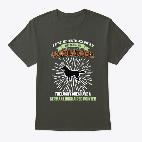 Lucky One Have German Longhaired Pointer Smoke Gray T-Shirt Front