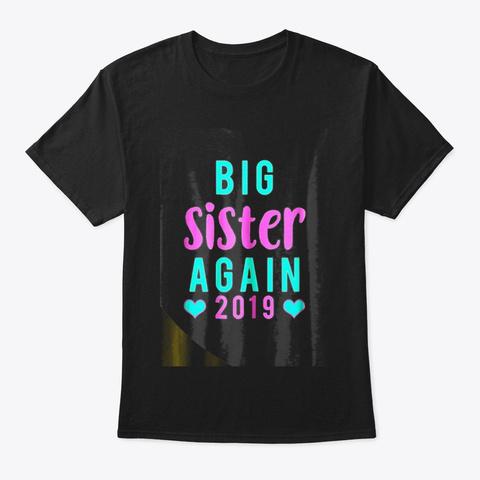 Big Sister Again T Shirt Hearts Tee 2019 Black T-Shirt Front