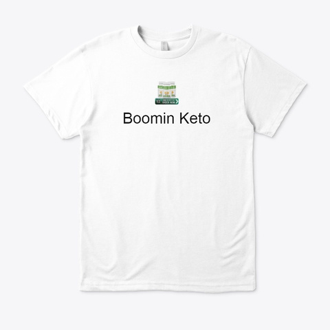 Boomin Keto  Read Review & Order !! White T-Shirt Front