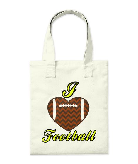 I Football Natural T-Shirt Back