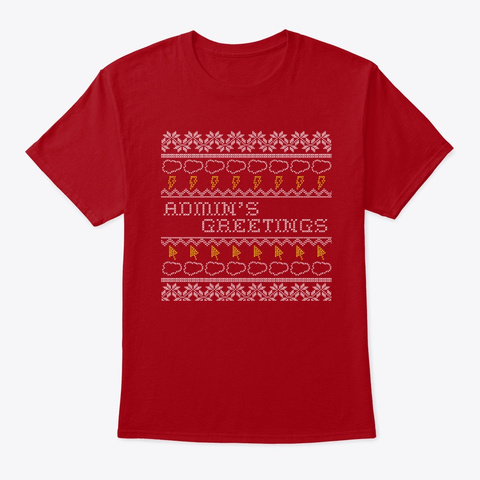 Admin's Greetings Deep Red T-Shirt Front