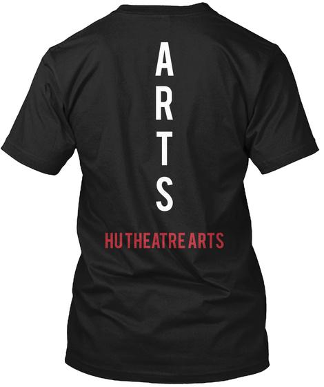 Arts Hu Theatre Arts Black T-Shirt Back