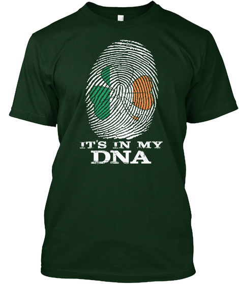 It S In My Dna Forest Green áo T-Shirt Front