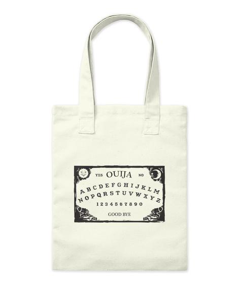 Yes Ouija No  Abcdefghijklmnopqrstuvwxyz 1234567890 Good Bye Natural T-Shirt Front