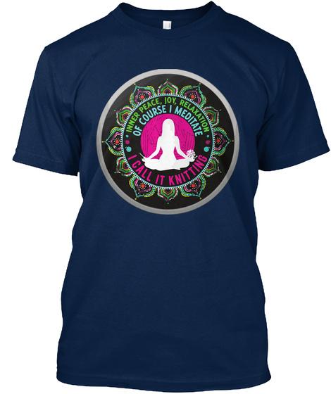 Knitting Meditation Peach Joy Relaxation Navy T-Shirt Front