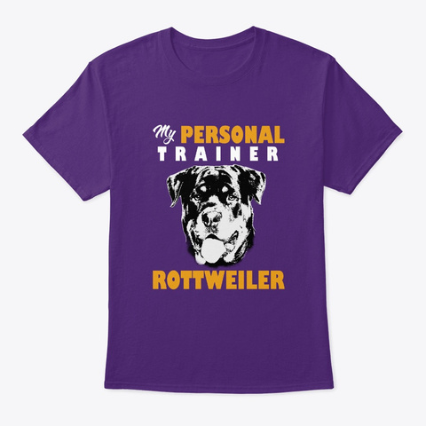 Personal Trainer Is Rottweiler T Shirt Purple T-Shirt Front