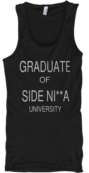 Graduate Of Side Ni**A University Black T-Shirt Front