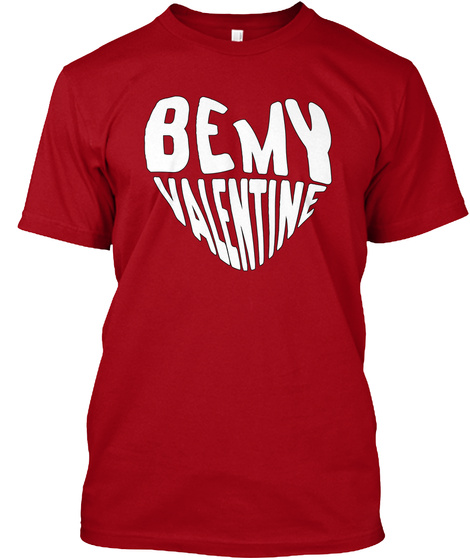 Be My Valentine Deep Red T-Shirt Front