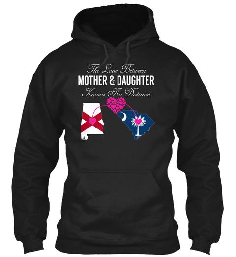 Mother Daughter   Alabama South Carolina Black T-Shirt Front