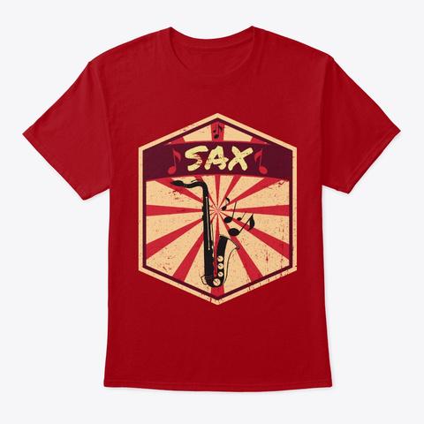Saxophone Propaganda | Music Instrument Deep Red T-Shirt Front