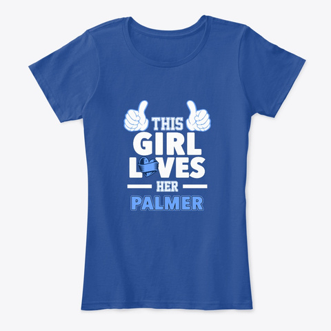 This Girl Loves Her Palmer Family Deep Royal  T-Shirt Front