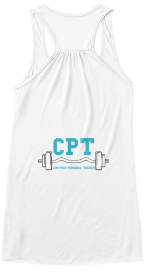 Cpt Certified Personal Trainer White Camiseta Back