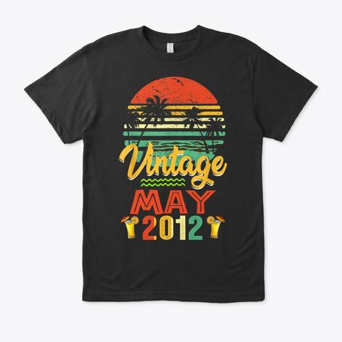 May 2012 Birthday Vintage Shirt Gift Black T-Shirt Front