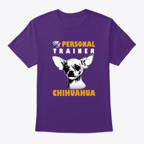 Personal Trainer Is Chihuahua T Shirt Purple T-Shirt Front
