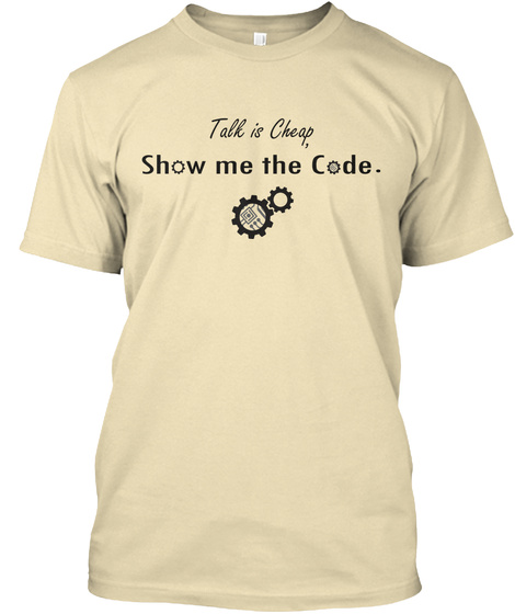 501b0992 Geek Coding Shirts - Talk is Cheap, Show me the Code. Products from ...
