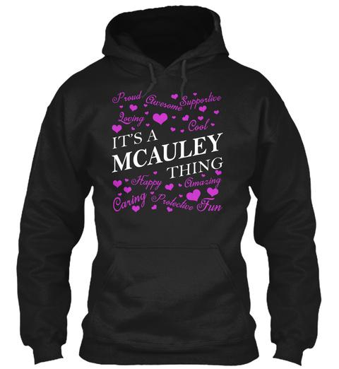 Its A Mcauley Thing Black T-Shirt Front