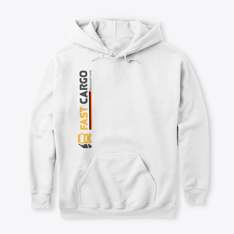 Fast Cargo Deu   Hoodie [White] White T-Shirt Front