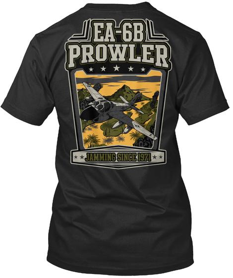 Ea 6 B Prowler Jamming Since 1971 Black T-Shirt Back