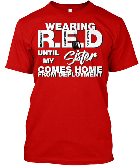 Wearing Red Friday For My Sister Classic Red T-Shirt Front