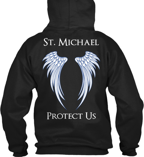 St. Michael Protect Us Black T-Shirt Back