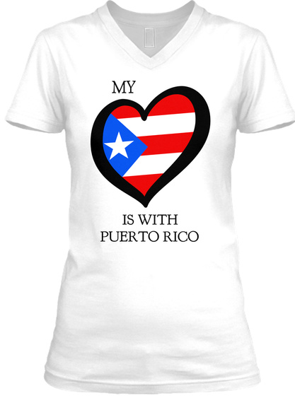 My Love Is With Puerto Rico White T-Shirt Front