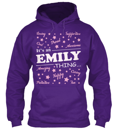 Loving Supportive Cool Proud Awesome  It's An Emily Thing Amazing Happy Caring Protective Fun Purple T-Shirt Front