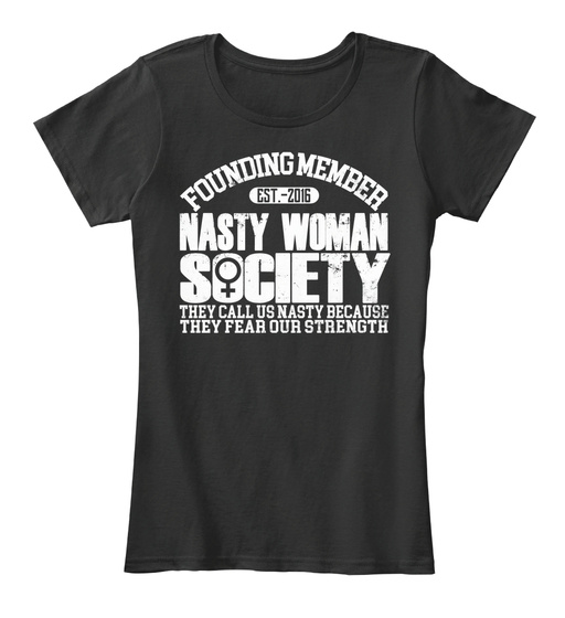Official Nasty Woman Society Attire Women's T-Shirt Front