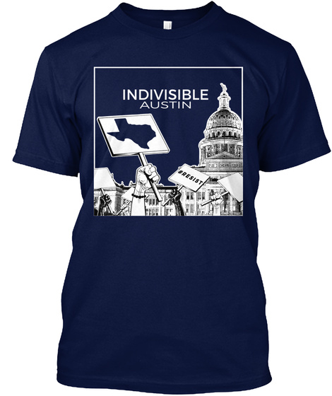 Indivisible Austin #Resist Navy T-Shirt Front
