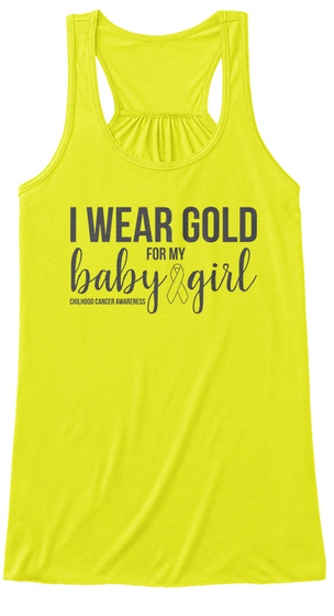 I Wear Gold For My Baby Girl Neon Yellow Damen Tank Top Front