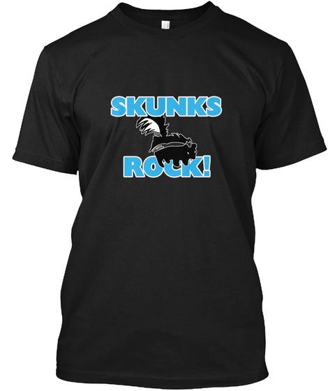 Skunks Rock! Black T-Shirt Front