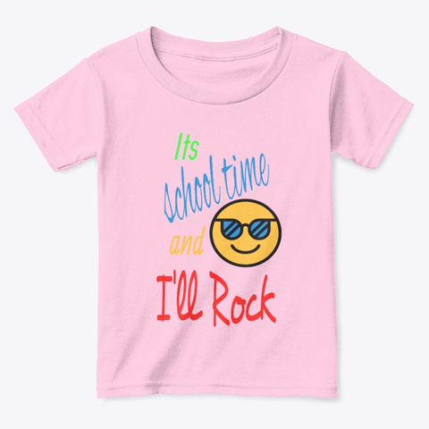 It's School Time And I'll Rock Light Pink  T-Shirt Front