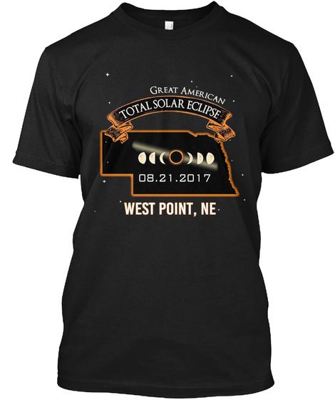 Eclipse   West Point   Nebraska 2017. Customizable City Black T-Shirt Front