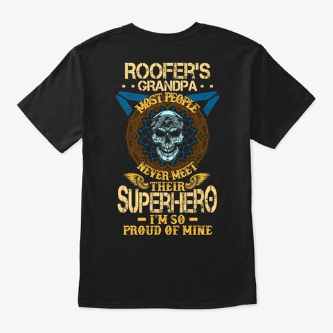 Proud Roofer's Grandpa Shirt Black T-Shirt Back