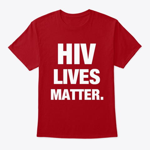 Hiv Lives Matter (Official Shirt) V2 Deep Red T-Shirt Front