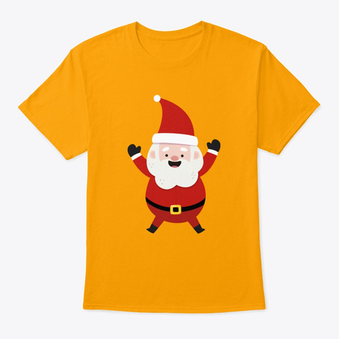 Santa In His Red Hat ,Suit Waving To Gold T-Shirt Front