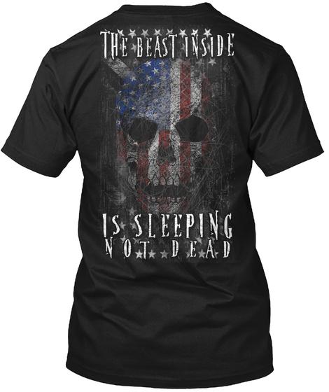 The Beast Inside Is Sleeping Not Dead Black Camiseta Back
