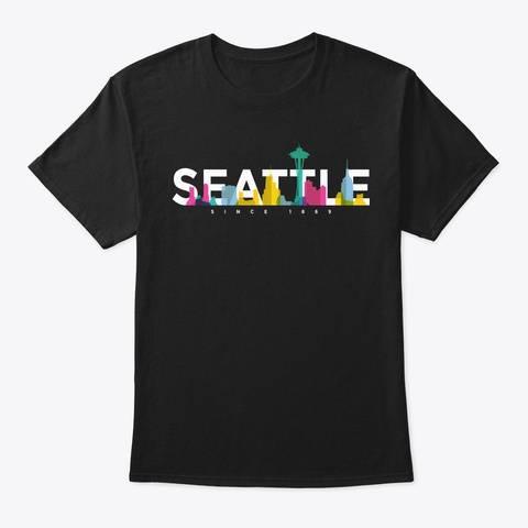 Colored Skyline Seattle Citizen Gift Black T-Shirt Front