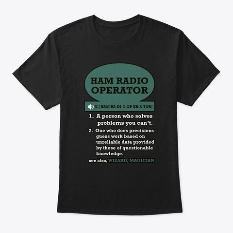 Ham Radio Operator Black T-Shirt Front