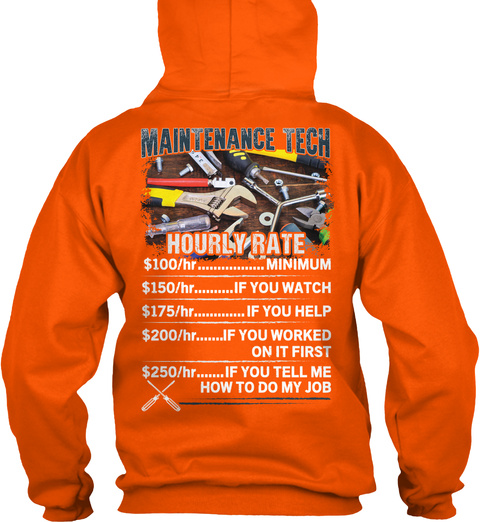 Maintenance Tech Hourly Rate Safety Orange T-Shirt Back