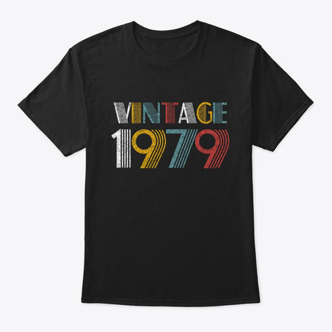 1979 Birthday 40 Years Vintage Style Black T-Shirt Front