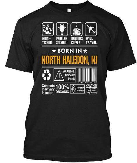 Born In North Haledon Nj   Customizable City Black T-Shirt Front
