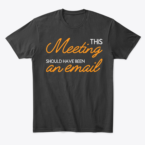This Meeting... Black T-Shirt Front