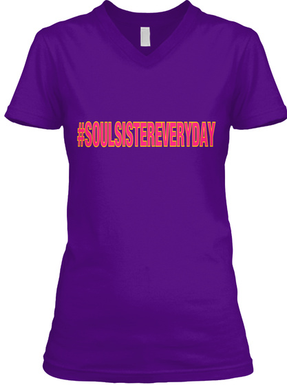 #Soulsistereveryday Team Purple  T-Shirt Front