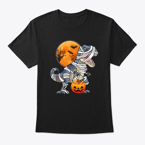 Funny Mummy Dinosaur T Rex Halloween Black T-Shirt Front